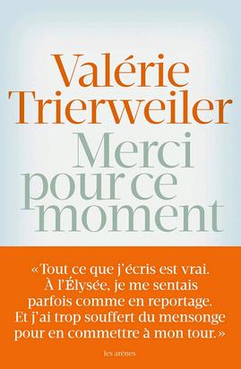 Merci pour ce moment - Valérie Trierweiler - Kalaranet.com - 2014