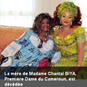 Mme Mboutchouang Rosette était la belle-mère du Président Paul Biya