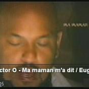 Victor O – Ma maman m'a dit